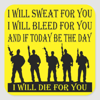 I Will Sweat Bleed & Die For You Square Sticker