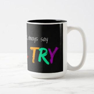 I will try Two-Tone coffee mug