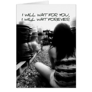 I Will Wait For You Card