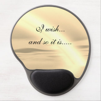 I wish...And so it is... Gel Mouse Pad
