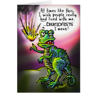 I wish creationists were here! card