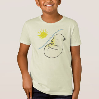 I wish global warming was just a dream... T-Shirt