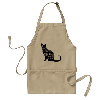 I wish i could write as mysterious as a cat standard apron