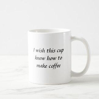 I wish this cup knew how to make coffee basic white mug