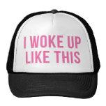 I Woke Up Like This Pink