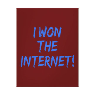 I Won the Internet - Red Background Gallery Wrap Canvas