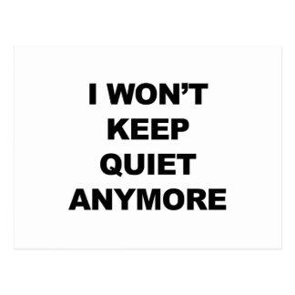 I Won't Keep Quiet Anymore Postcard