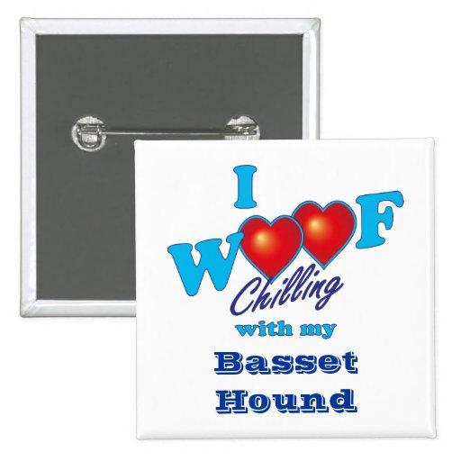 I Woof Basset Hound Button