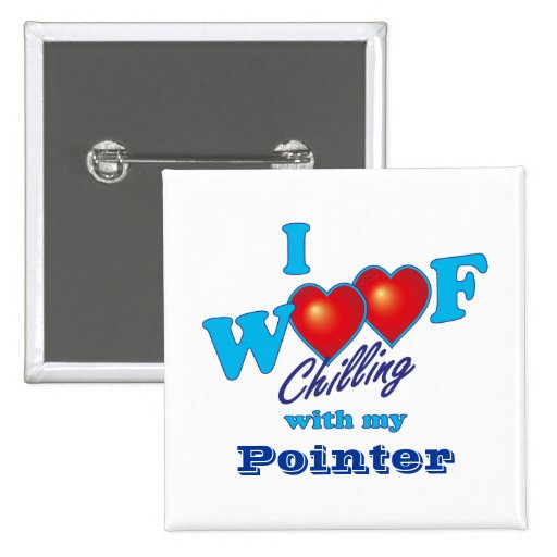 I Woof Pointer Pins