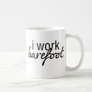 I Work Barefoot Coffee Mugs