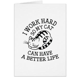 I Work Hard Card