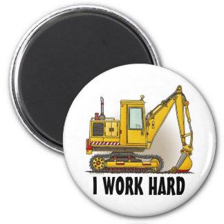 I Work Hard Digger Shovel Round Magnet