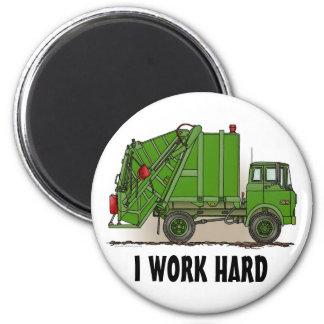 I Work Hard Garbage Truck Green Round Magnet