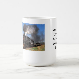 I work hard steam train 00 coffee mug