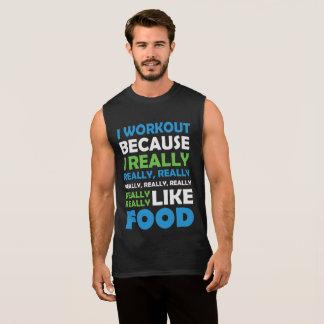 I Workout - Really Love Food Sleeveless Shirt