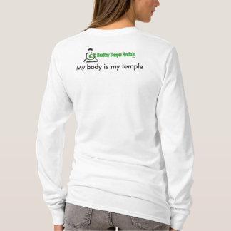 I worship my temple T-Shirt