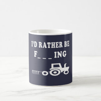 I Would Rather be farming Coffee Mug
