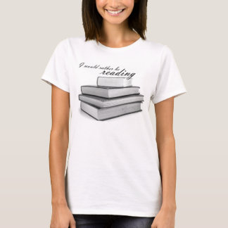 I would rather be reading shirt