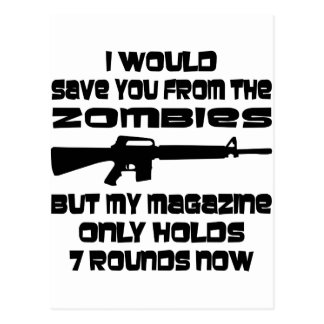 I Would Save You From The Zombies But My Magazine Postcard