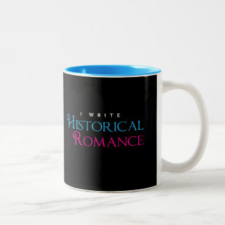 I Write Historical Romance Two-Tone Coffee Mug