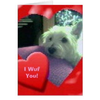 I Wuf You Valentines' Day Westie Card