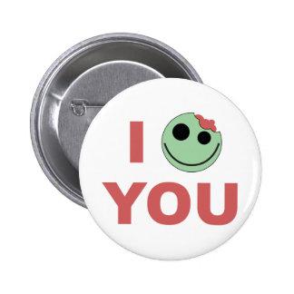 I Zombie You 6 Cm Round Badge
