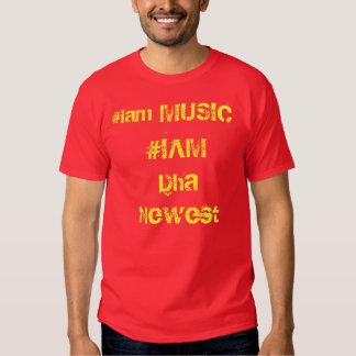 #IAM Dha Newest T-shirt