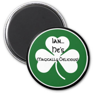 Ian... He's Magically Delicious! - 6 Cm Round Magnet