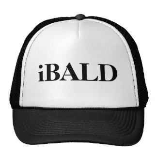 iBALD hat. It says that you are BALD. Cap