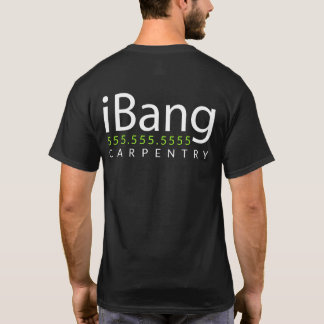 iBang. Carpenter Roofer Custom promotional merch T-Shirt