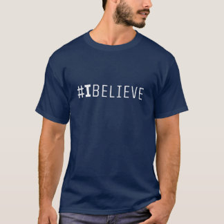 #IBELIEVE Mens T-Shirt