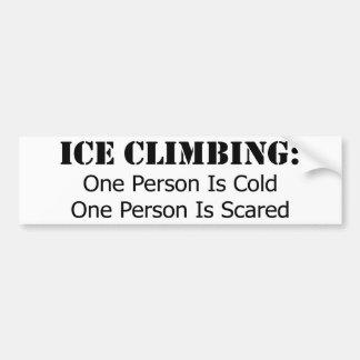 Ice Climbing - Cold, Scared Bumper Sticker
