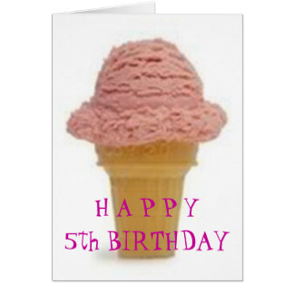 """ICE CREAM WISHES FOR """"5th"""" BIRTHDAY Greeting Card"""