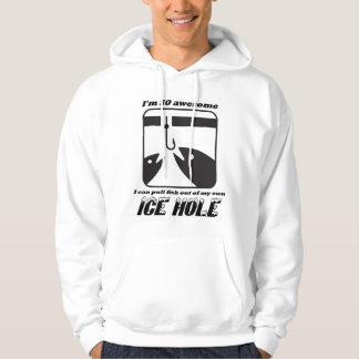 Ice Fishing Humor Hoodie