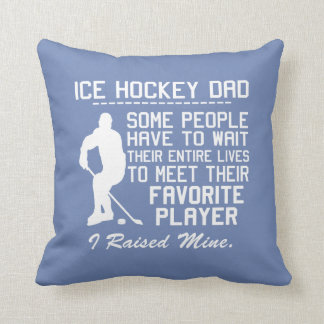 ICE HOCKEY DAD CUSHION