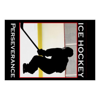 Ice Hockey Motivational Poster - Perserverance