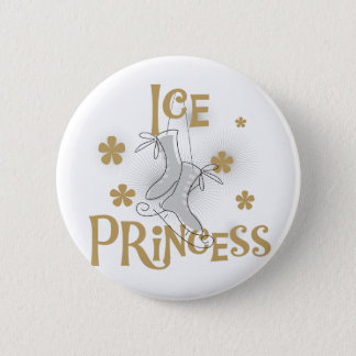 Ice Princess Tshirts and Gifts 6 Cm Round Badge
