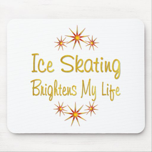 ICE SKATING Brightens My Life Mouse Pad
