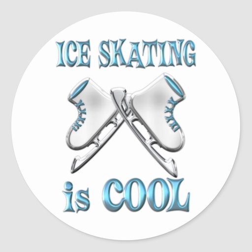 Ice Skating is Cool Round Sticker
