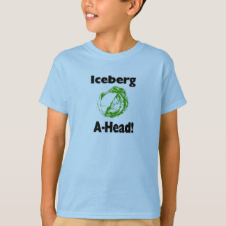 iceberg ahead T-Shirt