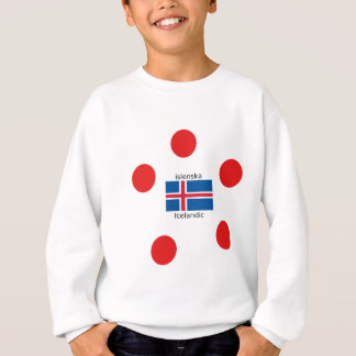 Iceland Flag And Icelandic Language Design Sweatshirt