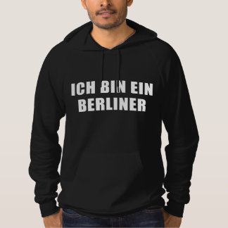 Ich Bin Ein Berliner Hooded Sweatshirts