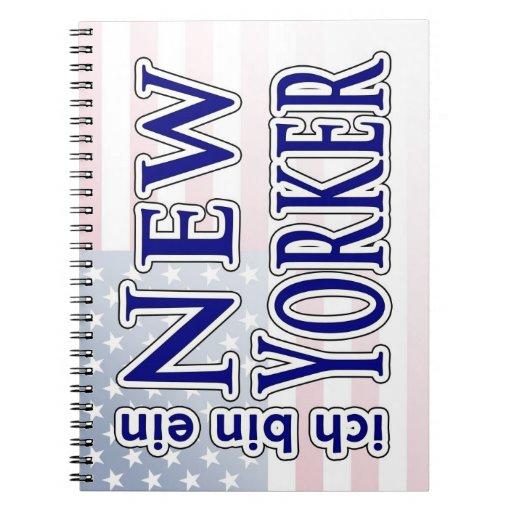 """""""ich bin ein New Yorker"""" Spiral Note Books"""