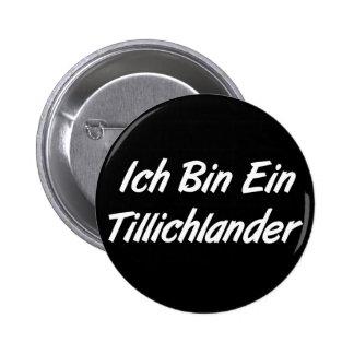 Ich Bin Ein Tillichlander 6 Cm Round Badge