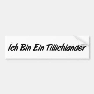 Ich Bin Ein Tillichlander Bumper Stickers