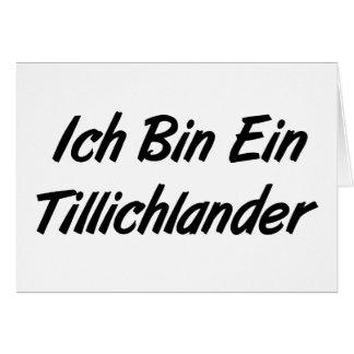 Ich Bin Ein Tillichlander Card