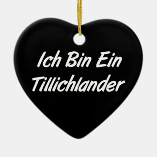 Ich Bin Ein Tillichlander Christmas Tree Ornaments