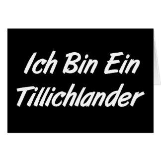 Ich Bin Ein Tillichlander Greeting Card
