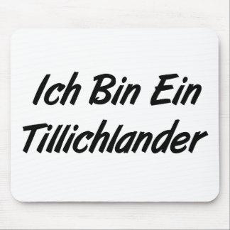 Ich Bin Ein Tillichlander Mousemats