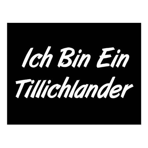 Ich Bin Ein Tillichlander Post Cards